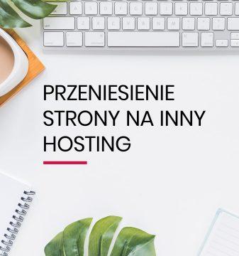 Przeniesienie strony na inny hosting