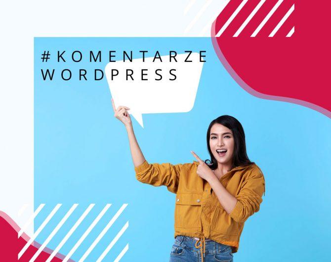 Jak wyłączyć komentarze Wordpress